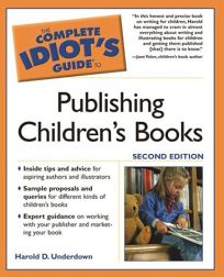 The Complete Idiots Guide to Publishing Childrens Books