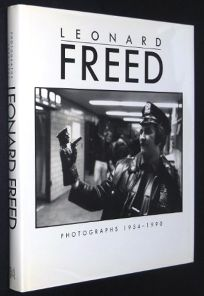 Leonard Freed: Photographs 1954-1990