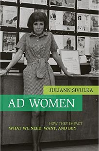 Ad Women: How They Impact What We Need