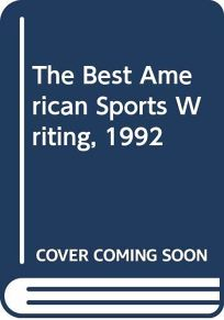The Best American Sports Writing 1992