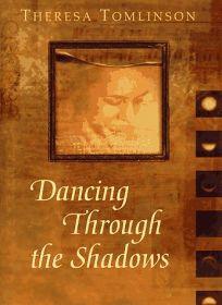 Dancing Through the Shadows