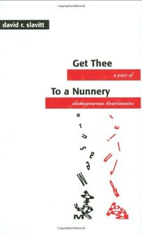 Get Thee to a Nunnery: A Pair of Shakespearean Divertimentos