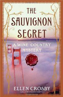 The Sauvignon Secret: A Wine Country Mystery
