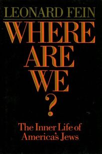 Where Are We?: The Inner Life of Americas Jews