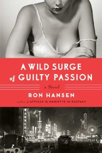 A Wild Surge of Guilty Passion