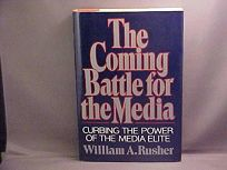The Coming Battle for the Media: Curbing the Power of the Media Elite
