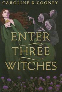 Enter Three Witches