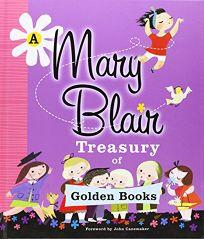 A Mary Blair Treasury of Golden Books