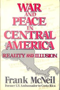 War and Peace in Central America