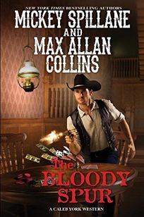 The Bloody Spur: A Caleb York Western