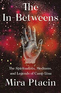 The In-Betweens: The Spiritualists
