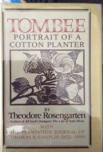 Tombee: Portrait of a Cotton Planter