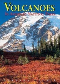 Volcanoes in Americas National Parks