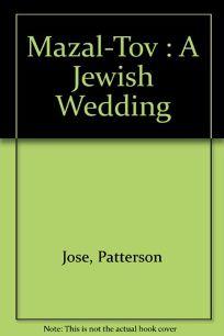 Mazal-Tov: A Jewish Wedding