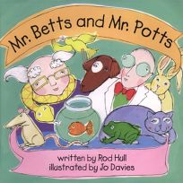Mr. Betts and Mr. Potts