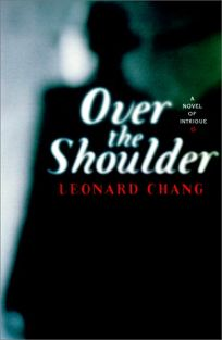 Over the Shoulder: A Novel of Intrigue