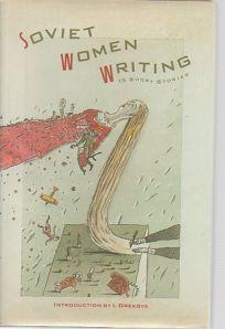Soviet Women Writing: Fifteen Short Stories