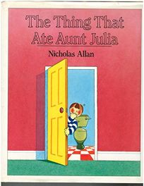 The Thing That Ate Aunt Julia