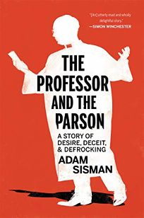 The Professor and the Parson: A Story of Desire