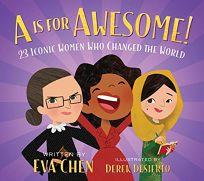 A Is for Awesome! 23 Iconic Women Who Changed the World