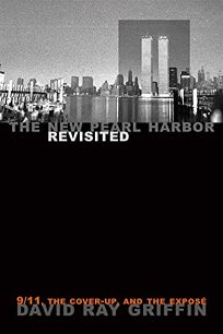The New Pearl Harbor Revisited: 9/11