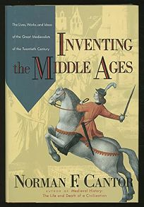 Inventing the Middle Ages: The Lives