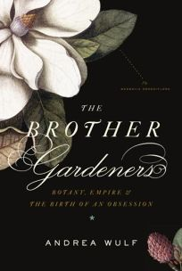 The Brother Gardeners: Botany