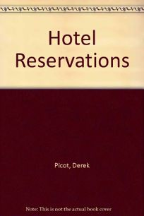 Hotel Reservations: Calamities and Hospitality Hiccups from the Worlds Hotels