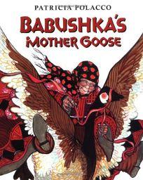 Babushkas Mother Goose