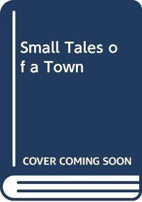Small Tales of a Town