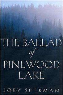 The Ballad of Pinewood Lake