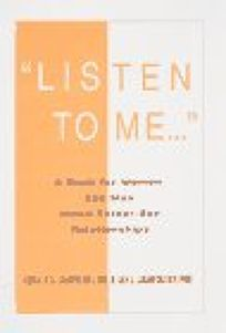 Listen to Me: A Book for Women and Men about Fathers and Sons