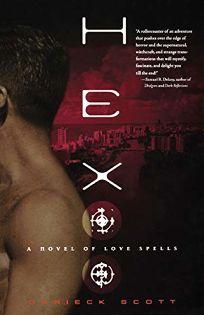 Hex: A Novel of Love Spells