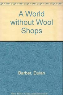 World Without Wool Shops