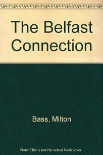 The Belfast Connection