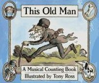 This Old Man: A Musical Counting Book