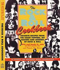 Rock and Roll Cookbook: Favorite Recipes from the Chart Toppers