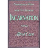 Incarnation: 2contemporary Writers on the New Testament