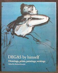 Degas by Himself