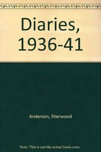 The Sherwood Anderson Diaries