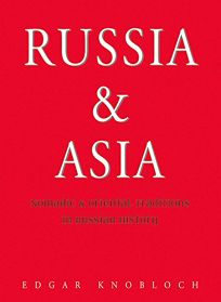 Russia & Asia: Nomadic & Oriental Traditions in Russian History