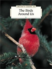 The Birds Around Us: With Coupon
