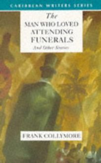 The Man Who Loved Attending Funerals and Other Stories