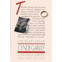 The Secret Life of Cyndy Garvey
