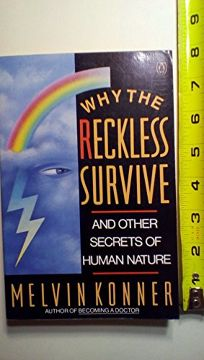 Why the Reckless Survive