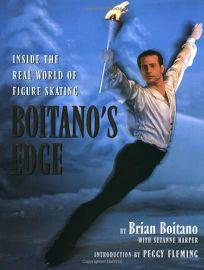 Boitanos Edge: Inside the Real World of Figure Skating