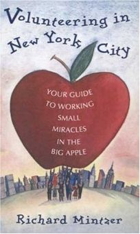 Volunteering in New York City: Your Guide to Working Small Miracles in the Big Apple