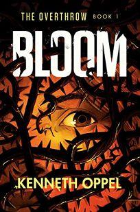Bloom (The Overthrow #1)