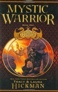 MYSTIC WARRIOR: Book One of the Bronze Canticles