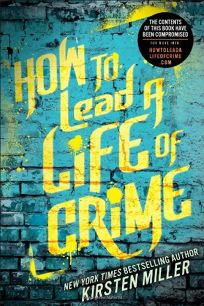 How to Live a Life of Crime
